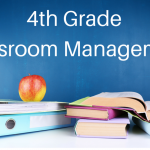 KISS – Classroom Management for 4th Grade Teachers