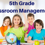 KISS – Classroom Management for 5th Grade Teachers