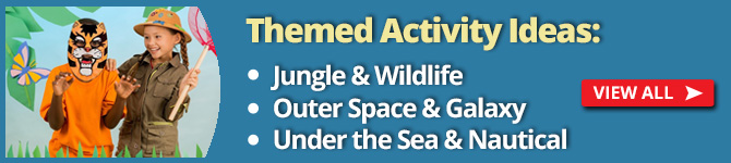 Themed activity ideas